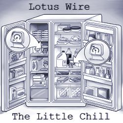 Lotus Wire: The Little Chill
